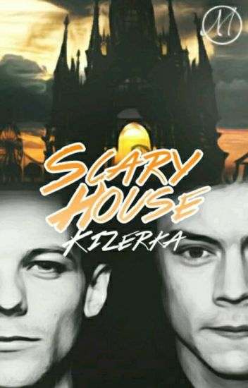 Scary house - Larry Stylinson Cz