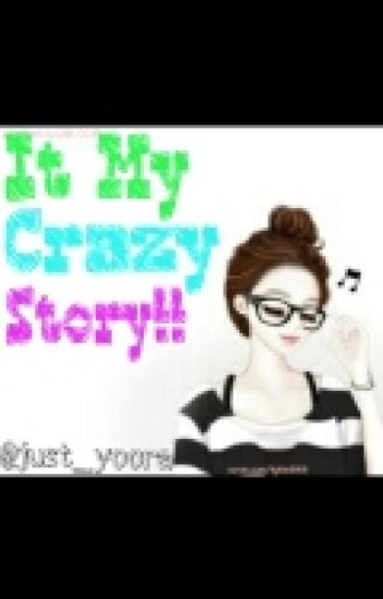 It my Crazy Story