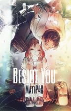 Beside You. by MatiP48