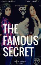 The Famous Secret by MrsCamz