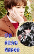 Un gran Error by Carolina0209