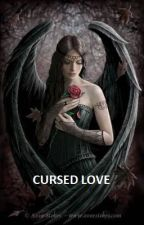 Cursed Love by TattooQueen2002
