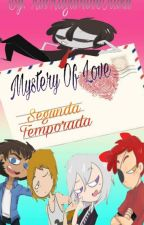 "Mystery of love //Segunda Temporada De ""Cartas A Foxy""// by Rosa-Plisetsky"
