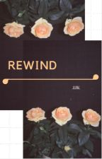 Rewind//Jeon Jungkook  by jungkooksthights