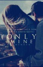 Only mine by veilchen22