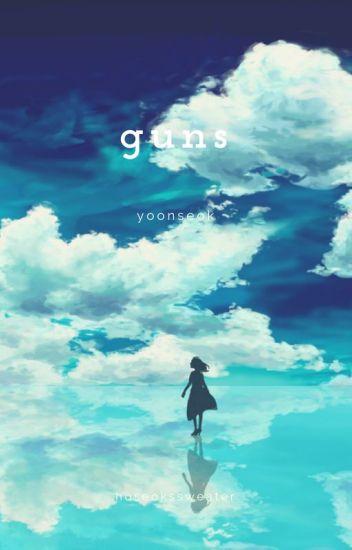 guns // yoonseok (completed)