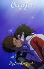 Changes (Klance) by LadyDoujinshi