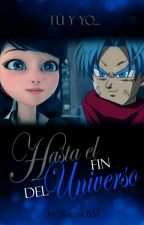 """""""Tu & Yo... Hasta El Fin Del Universo"""" by KarNoir"""