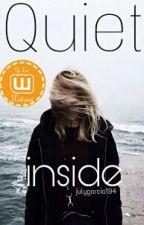 Quiet Inside by julygarcia194