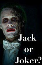 ¿Jack Or Joker? by camilbarnes01