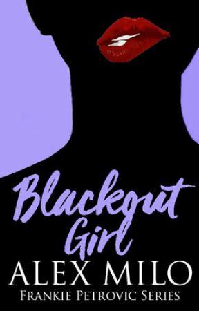 Blackout Girl by bepositivealex92