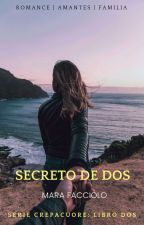 Secreto de dos  by MaraFacciolo