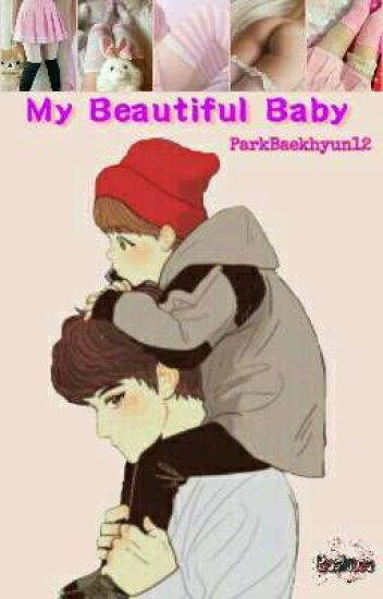 My Beautiful Baby   <CHANBAEK>