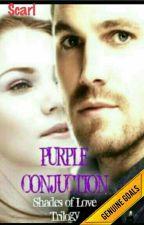 Purple Conjuction - Shades of Love by Scarlett94watt