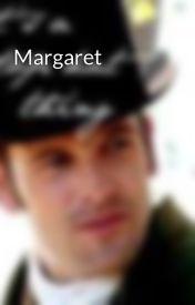 Margaret by chocolateismydrug