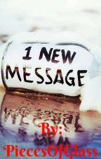 1 NEW MESSAGE(Befejezett) by FallingLove02
