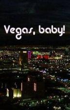 Vegas, Baby! by Caseye