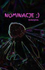 Nominacje, głupoty i moje życiowe przemyślenia! by _Goferowa_Lunia_