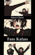 Tokyo Ghoul Fanı Kafası by NisakiBaykala