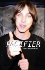 PACIFIER - v.m by heartshapedlungs