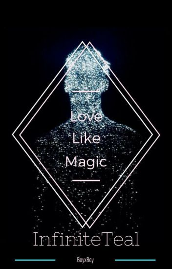 Love Like Magic (BoyxBoy)