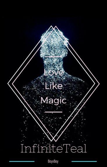 Love Like Magic (BoyxBoy)