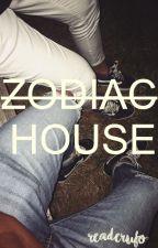 ZODIAC HOUSE ☀ by ReaderUFO