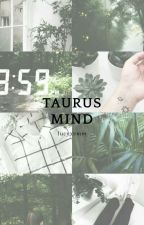 Taurus Mind by LucyXVMM