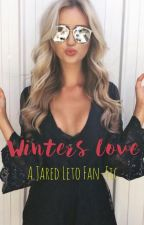 Winters Love | A Jared Leto Fan-Fic | by EtheralEden