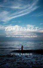 FORELSKET  by Juliet_pi