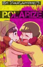 Polarize by PukaSaotome13