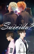 Suicida? (YoonMin) by DanielaKcyo6