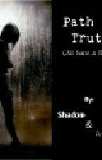 Path to Truth (AU Sans×Reader) by ThoraDaughn