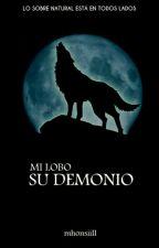 Mi Lobo, Su Demonio.  by mhonsiill