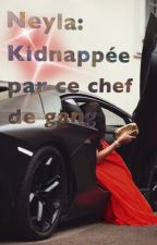 Neyra:Kidnapper par ce chef de gang by Chuilabase