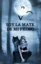 Soy La Mate De Mi Primo by eyesblak