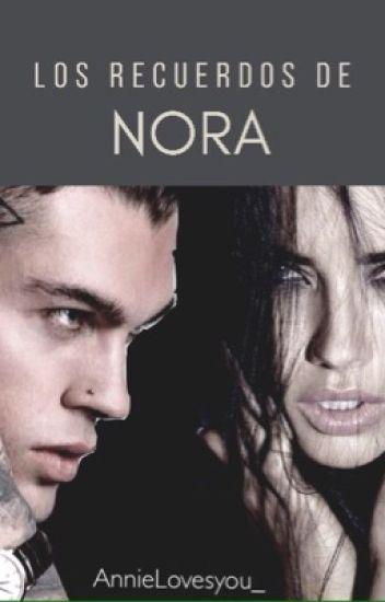 Los recuerdos de Nora.[PAUSADA]
