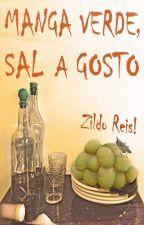 Manga Verde, Sal a Gosto by zildo_reis