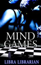 Mind Games (#Wattys2017) by theLibraLibrary