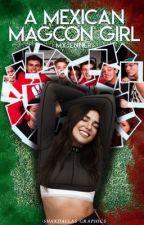 A Mexican Magcon Girl.•Magcon Boys• by mxjenner