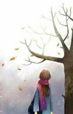 [Ngưu- Yết] Bên Gốc Sồi Năm Ấy by CaNa97