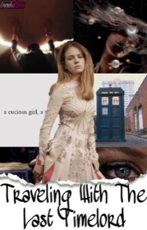 Traveling With The Last Time Lord ➽ Doctor Who [1] by Snowkat2003