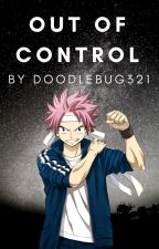Out of Control [Nalu][Complete] by DoodleBug321