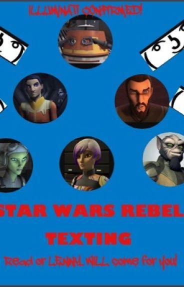 Star Wars Rebels Texting.