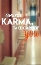Karma, take care of you『Karmagisa』 by Nuxxz_