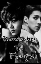 Remember To Forget by taesbae16
