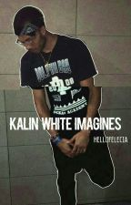 Kalin White Imagines by hellofelecia