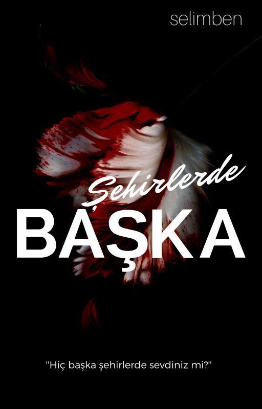 BAŞKA ŞEHİRLERDE by Niggakardes