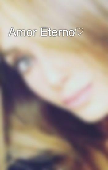 Amor Eterno♡