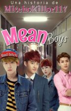 Mean boys || EXO by MitcheKiller117
